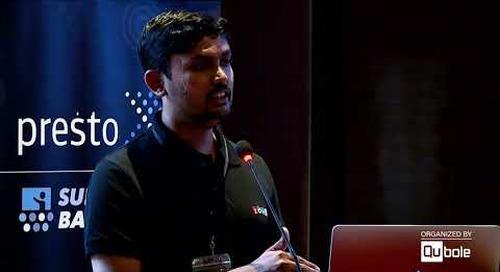 "Presto Summit India 2019 - ""Zoho's Journey of Optimizing Presto"""