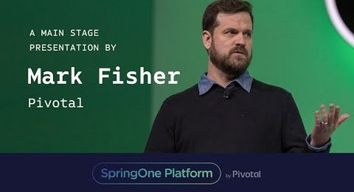 Mark Fisher, Pivotal at SpringOne Platform 2017