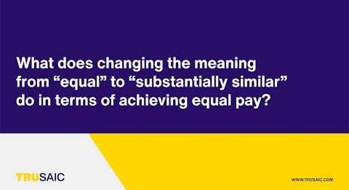 The difference between terms equal and  substantially similar in terms of achieving equal pay