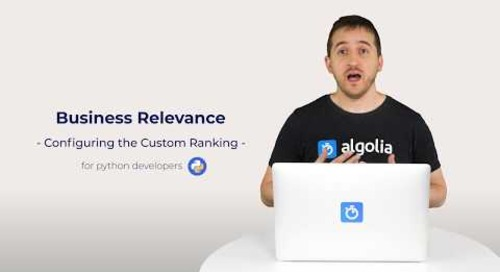 Algolia Build 101 - Configuring Business Relevance for Python developers