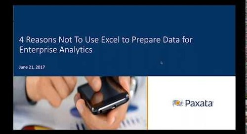 4 Reasons Not to Use Excel to Prep Data for Enterprise Analytics