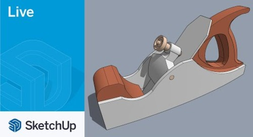 Modeling a Hand Plane in SketchUp Live!