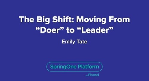 "The Big Shift: Moving from ""Doer"" to ""Leader"""