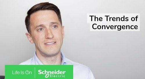 The Trends of Convergence | Schneider Electric