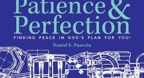 Patience and Perfection | Overview the Free Study with Dan Paavola