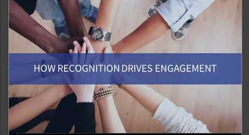 How Recognition Drives Employee Engagement – Webinar