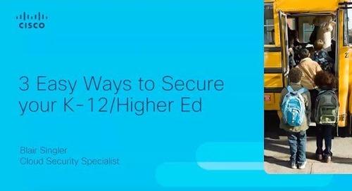 Cloud Delivered Security for K 12