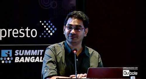 "Presto Summit India 2019 - ""Unified Insights & Data Analytics platform at MiQ"""