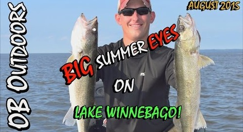Trolling Lake Winnebago for Big Summer Walleye