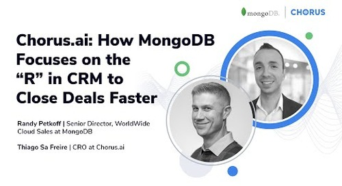"""How MongoDB Focuses on the """"R"""" in CRM to Close Deals Faster"""
