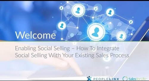 Webinar: How To Integrate Social Selling With Your Existing Sales Process