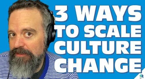 Tanzu Talk:  3 ways to scale culture change