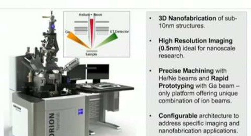 ZEISS Webinar: Multiple Ion Beam Microscopy for Advanced Nanofabrication