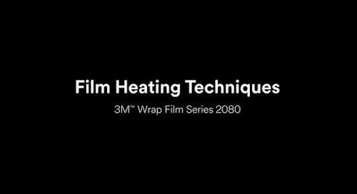 Film heating techniques - 3M™ Wrap Film Series 2080