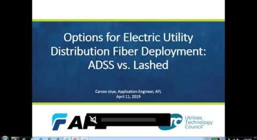 UTC Webinar: Options for Electric Utility Distribution Fiber Deployment – ADSS versus Lashed