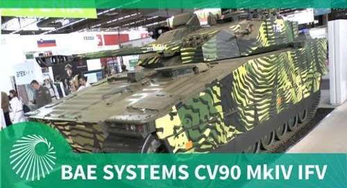 Eurosatory 2018: BAE Systems new CV90 MkIV (IFV) Infantry Fighting Vehicle