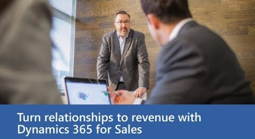 Turn relationships to revenue with Dynamics 365 for Sales, Preview