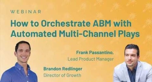 How to Orchestrate ABM with Automated Multi-Channel Plays Replay | Engagio