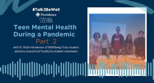 Talk2BeWell Part 2 - Teen Mental Health During a Pandemic