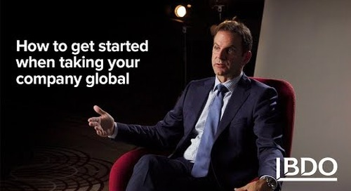 How to Get Started When Taking Your Company Global | BDO Canada