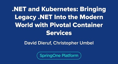 .NET and Kubernetes: Bringing Legacy .NET Into the Modern World with VMware Tanzu Kubernetes Grid Integrated Edition