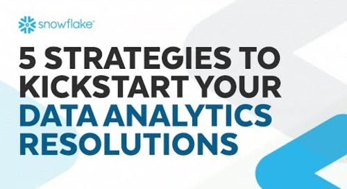 Webinar: 5 Strategies to Kickstart Your Data Analytics Resolutions