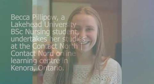 Online learning - Becca Pillipow, Kenora, Lakehead U. Nursing student