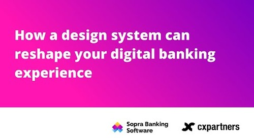 How a design system can reshape your digital banking experience
