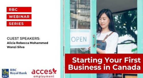 RBC Royal Bank Webinar | Starting Your First Business in Canada