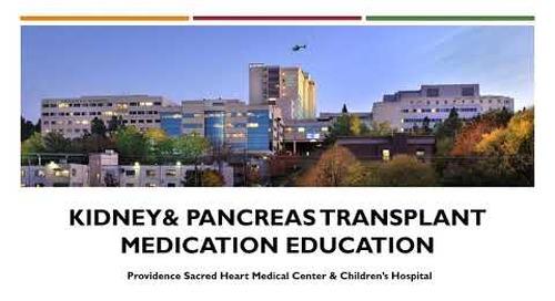 Kidney & Pancreas Transplant Medication Education (in Spanish)