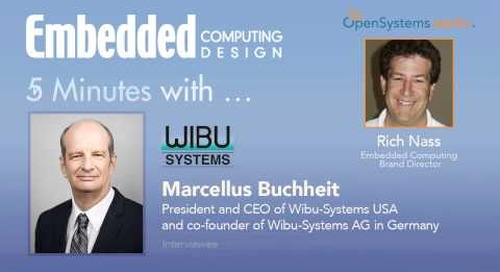 Five Minutes With… Marcellus Buchheit, President and CEO of Wibu-Systems
