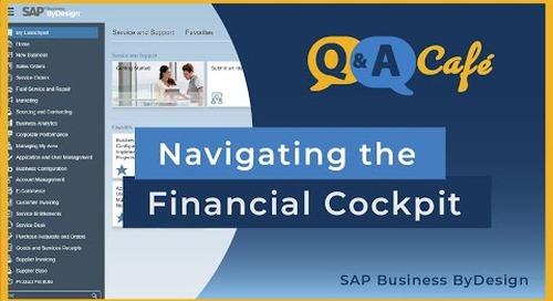 Q&A Café: Navigating the Financial Cockpit in SAP Business ByDesign