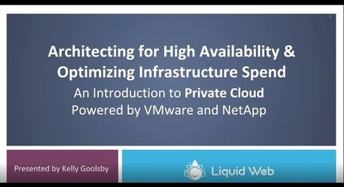 Webinar: Architecting for High Availability and Optimizing Infrastructure Spend