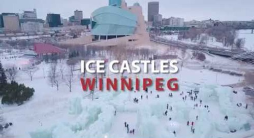 Winnipeg's Magical Ice Castles