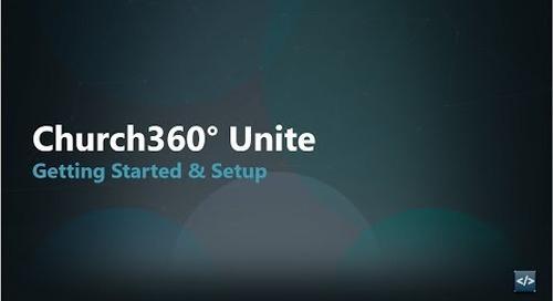 Church360° Unite    Getting Started & Setup
