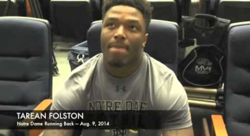 Notre Dame RB Tarean Folston — Aug. 9, 2014