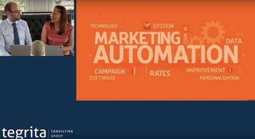 Tegrita Webinar: Futureproof Your Marketing Automation Investment