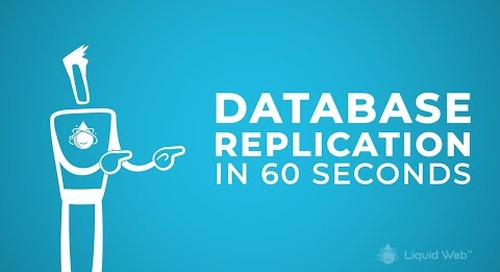 Database Replication in 60 Seconds