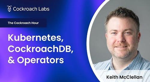 CockroachDB & Kubernetes | Kubernetes Operator Tutorial