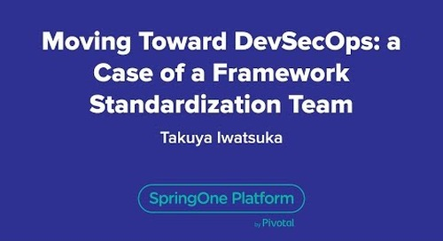 Moving Toward DevSecOps: A Case of a Framework Standardization Team