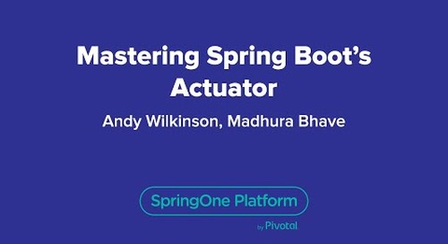 Mastering Spring Boot's Actuator