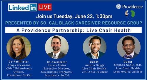 A Providence Partnership: Live Chair Health