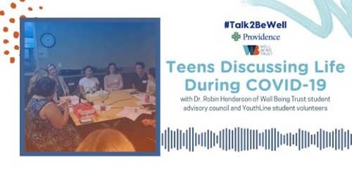 Talk2BeWell: Teens discussing life during COVID-19