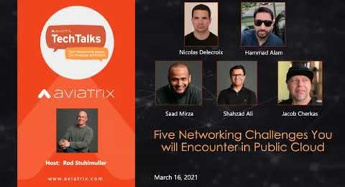 TechTalk: Five Networking Challenges You will Encounter in Public Cloud