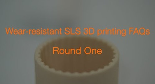 Wear-resistant SLS 3D printing FAQs - Round One