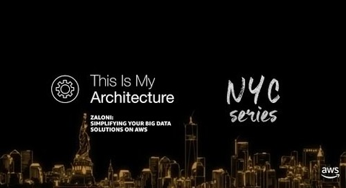 Simplifying your Big Data Solution on AWS