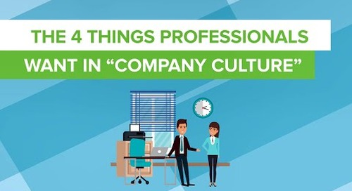The 4 Things Professionals Want In Company Culture