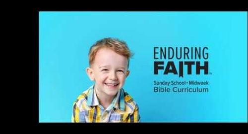 Enduring Faith Bible Curriculum Overview