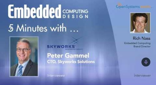 Five Minutes With…Peter Gammel, CTO, Skyworks Solutions