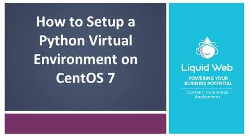 How to Setup a Python Virtual Environment on CentOS
